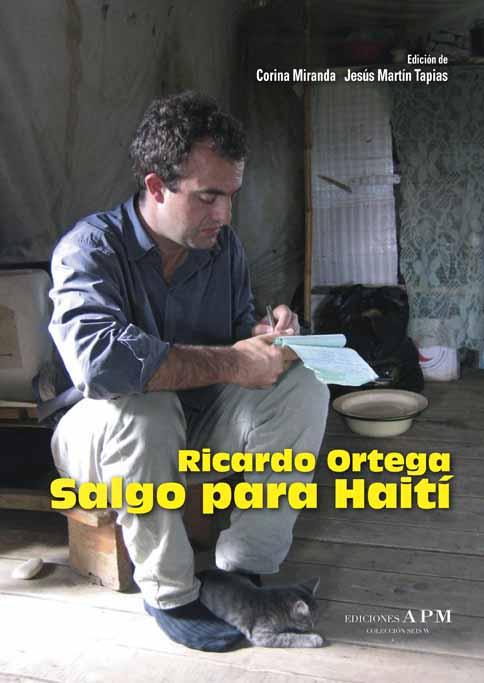 RICARDO ORTEGA. SALGO PARA HAITÍ