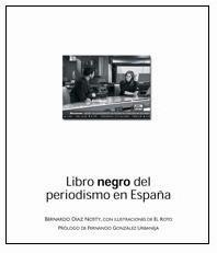 LIBRO NEGRO DEL PERIODISMO EN ESPAÑA