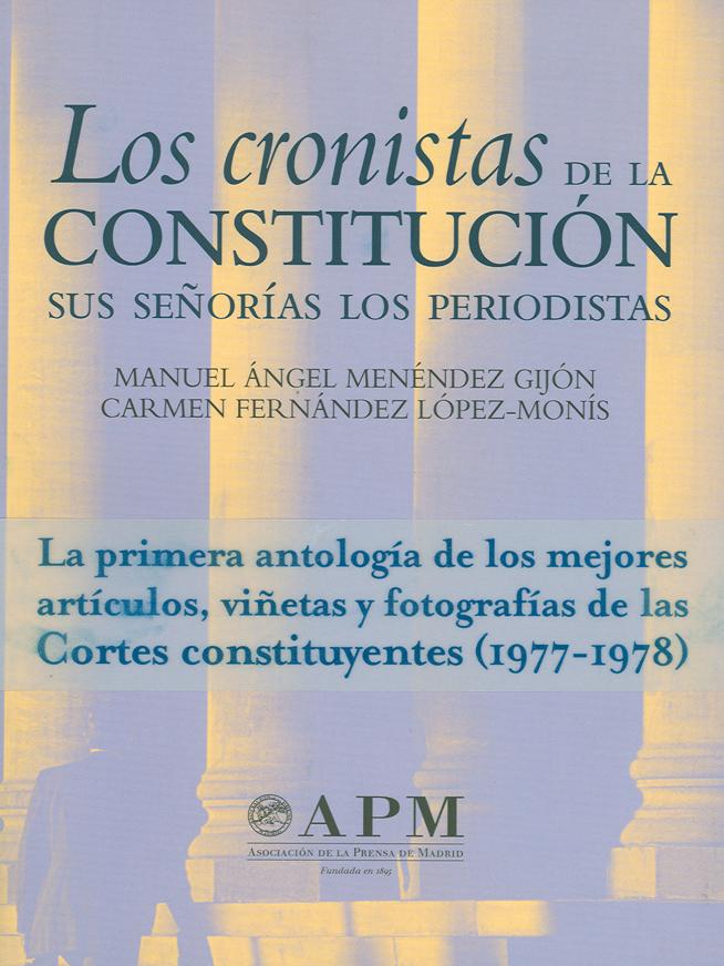 LOS CRONISTAS DE LA CONSTITUCIÓN