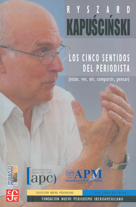 LOS CINCO SENTIDOS DEL PERIODISTA