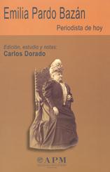 EMILIA PARDO BAZÁN. PERIODISTA DE HOY