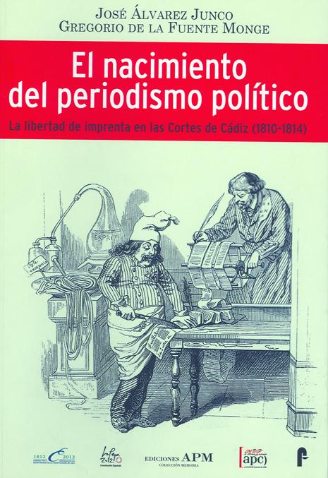 EL NACIMIENTO DEL PERIODISMO POLÍTICO