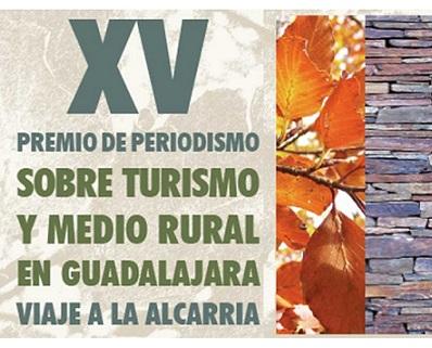 La Asociación de la Prensa de Guadalajara convoca el XV Premio de Periodismo Sobre Turismo y Medio Rural