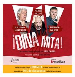 """Entradas por 14 euros para socios APM en la función """"Dinamita"""" de los Teatros Luchana"""