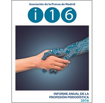 """Presentación del """"Informe Anual de la Profesión Periodística 2016"""""""
