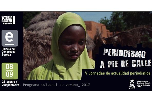 Vitoria acoge las V Jornadas 'Periodismo a pie de calle' del 28 de agosto al 2 de septiembre