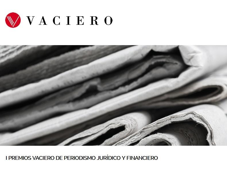 Lanzan la primera edición de los Premios Vaciero de Periodismo Jurídico y Financiero