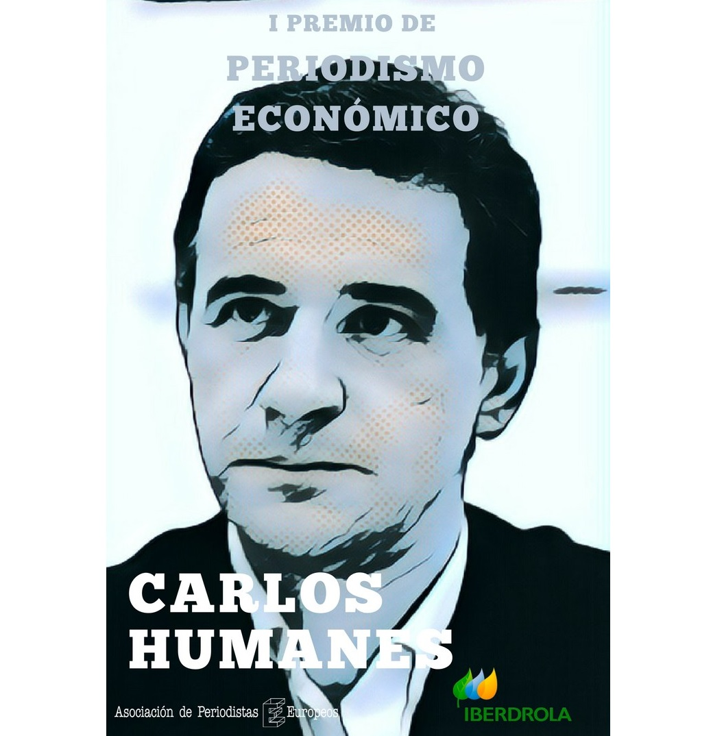 La Asociación de Periodistas Europeos crea el Premio de Periodismo Económico 'Carlos Humanes'