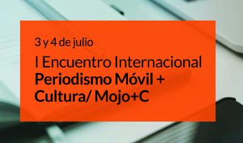 El 3 y el 4 de julio se celebra en Mérida el I Encuentro Internacional Periodismo Móvil + Cultura / Mojo+C