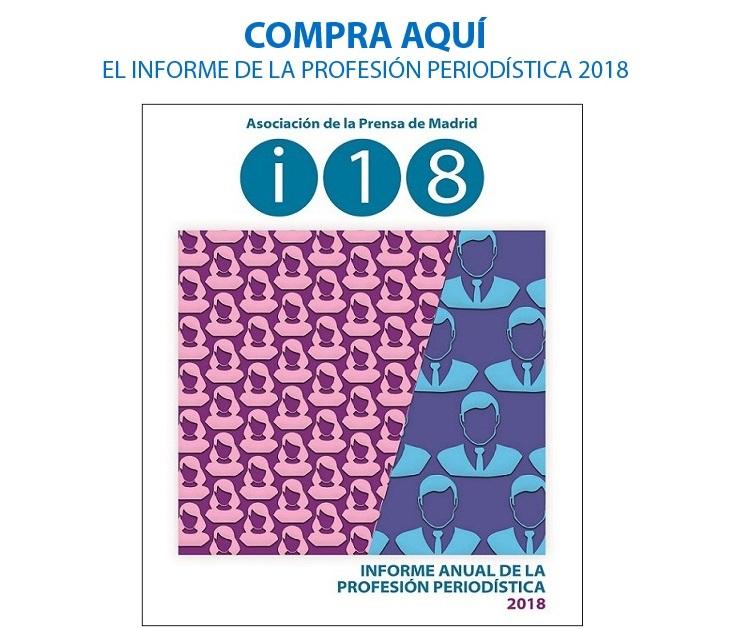 Compra del Informe Anual de la Profesión Periodística 2018