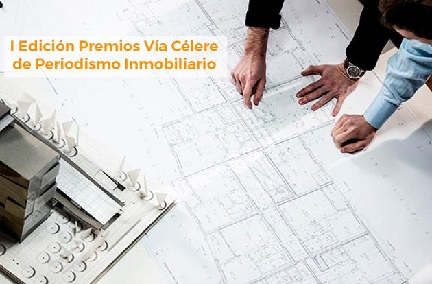 Convocada la primera edición de los Premios Vía Célere de Periodismo Inmobiliario