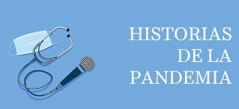 Historias de la pandemia
