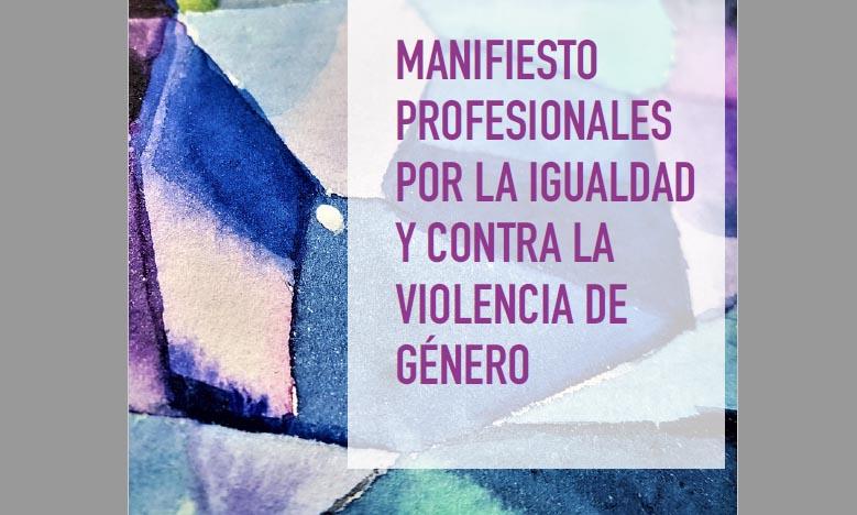 La APM suscribe el Manifiesto Profesionales por la Igualdad y contra la Violencia de Género