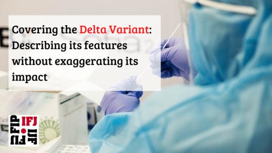 Informar sobre la variante Delta: describir sus características sin exagerar su impacto