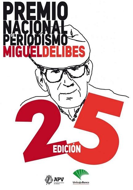 Cartel del XXV Premio Nacional de Periodismo Miguel Delibes 2021.