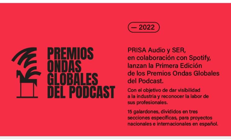 Prisa Audio y Cadena SER crean los Premios Ondas Globales del Podcast